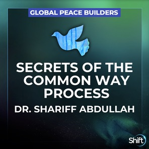 Secrets of the Commonway Process with Shariff Abdullah