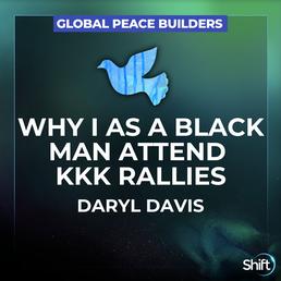 Global Peace Builder Daryl Davis
