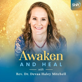 Awaken and Heal