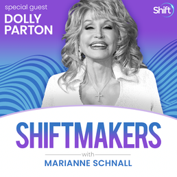 ShiftMaker with Marianne Schnall: Dolly Parton — Being Yourself Unapologetically