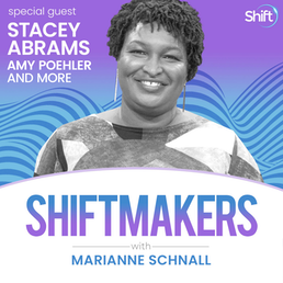 ShiftMakers Stacey Abrams